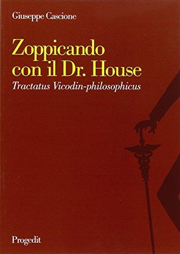 zoppicando-con-il-dr-house-tractatus-vicodin-philosophicus