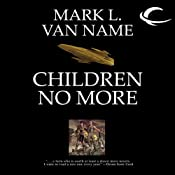 Children No More: Jon & Lobo, Book 4 | [Mark L. Van Name]
