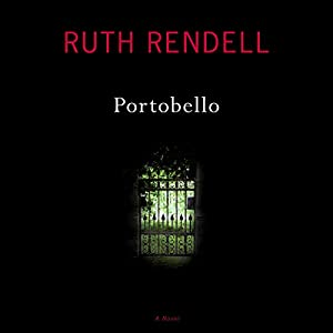Portobello: A Novel | [Ruth Rendell]