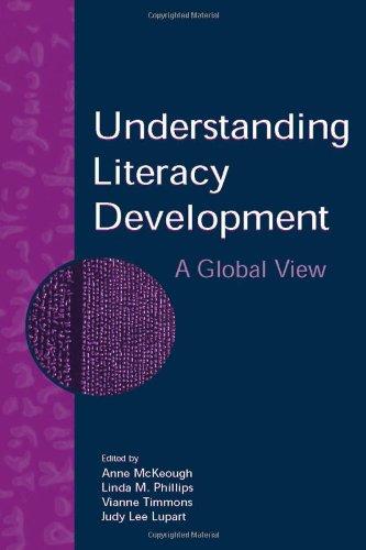 Understanding Literacy Development: A Global View
