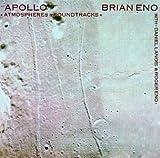 Apollo: Atmospheres & Soundtracks by Brian Eno