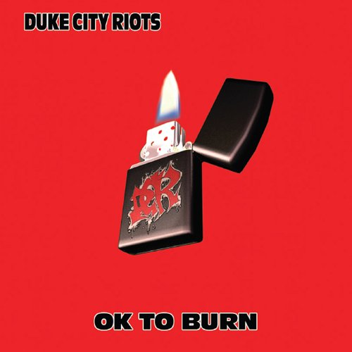 Duke City Riots - Ok to Burn