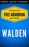 Image of Walden: By Henry David Thoreau - Illustrated (Free Audiobook + Unabridged + Original + E-Reader Friendly)