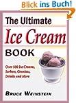 The Ultimate Ice Cream Book: Over 500...