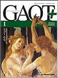 Gaot+. Con antologia Divina Commedia-Guida esame. Con espansione online. Per le Scuole superiori. Con CD-ROM: 1