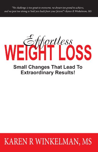 Effortless Weightloss: Small Changes That Lead To Extraordinary Results!
