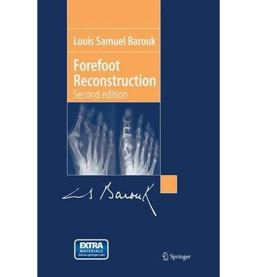 [(Forefoot Reconstruction)] [Author: Louis-Samuel Barouk] published on (December, 2005) PDF