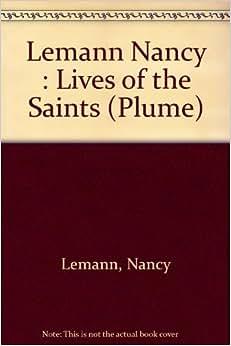 Lives Of The Saints: Nancy Lemann: 9780452264007: Books ...