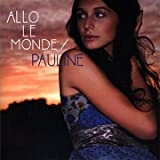 echange, troc Pauline - Allo Le Monde