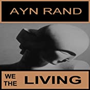 We the Living | [Ayn Rand]