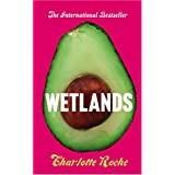 Wetlandsby Charlotte Roche