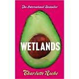 Wetlandsby Charlotte Roche