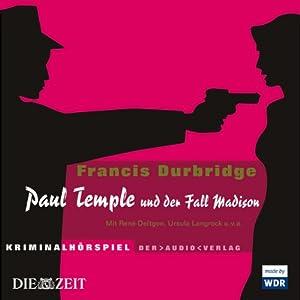 Paul Temple und der Fall Madison Hörspiel