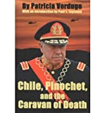 img - for [(Chile, Pinochet and the Caravan of Death)] [Author: Patricia Verdugo] published on (July, 2001) book / textbook / text book