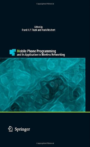 Mobile Phone Programming and its Application to Wireless Networking