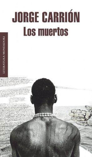 Los muertos / Dead (Literatura Mondadori / Mondadori Literature) (Spanish Edition)