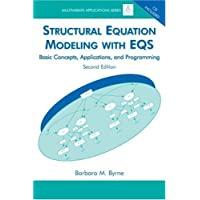 Structural Equation Modeling With Eqs: Basic Concepts, Applications, And Programming (Multivariate Applications) (Multivariate Applications Series)