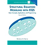 Structural Equation Modeling With EQS: Basic Concepts, Applications, and Programming, Second Editionby Barbara M. Byrne