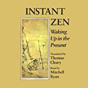 Instant Zen: Waking Up in the Present | [Foyan, Thomas Cleary (Translator)]