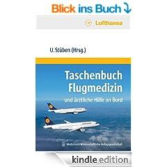 Taschenbuch Flugmedizin und �rztliche Hilfe an Bord