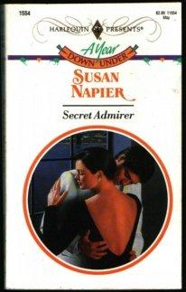 Secret Admirer (Harlequin Presents No, 1554), Susan Napier