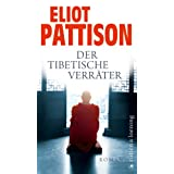 """Der tibetische Verr�ter: Roman (Shan ermittelt, Band 6)von """"Eliot Pattison"""""""
