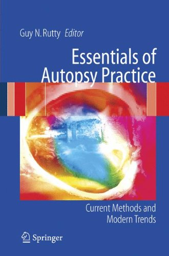 Essentials Of Autopsy Practice: Current Methods And Modern Trends