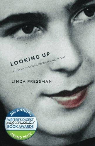 Looking Up: A Memoir of Sisters, Survivors and Skokie
