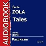 Tales [Russian Edition] | Émile Zola