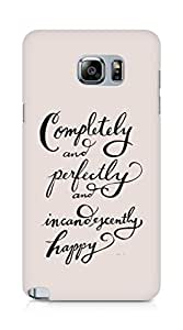 AMEZ completely and perfectly and incandescently happy Back Cover For Samsung Galaxy Note 5