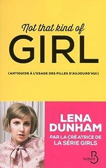 Not that kind of girl par Dunham