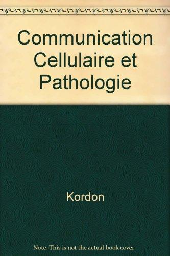 Communication cellulaire  &  pathologie