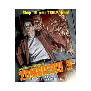 Click to buy Zombies!!! 3: Mall Walkers from Amazon!