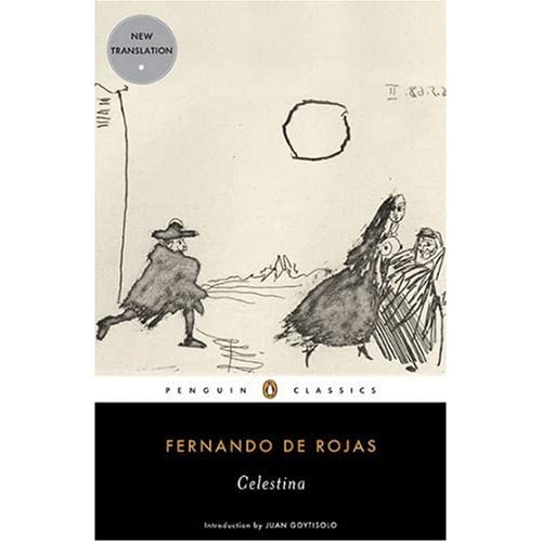 Celestina by Fernando de Rojas, introduction by Juan Goytisolo, with an after word by translator, Peter Bush. Published by Dedalus Books (June 2009) and Penguin Classics USA (January 2010)