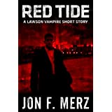 Red Tide: A Lawson Vampire Short Story (The Lawson Vampire Series)by Jon F.  Merz