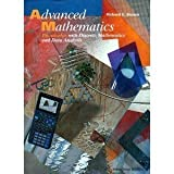 Advanced Mathematics: Precalculus with Discrete Mathematics and Data Analysis (0395551897) by Richard G. Brown