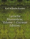 Lyrische Blumenlese, Volume 1 (German Edition)