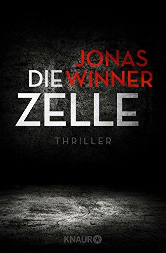 Buchseite und Rezensionen zu 'Die Zelle: Thriller' von Jonas Winner