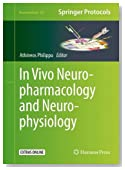In Vivo Neuropharmacology and Neurophysiology (Neuromethods)