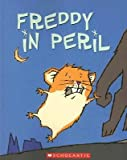 img - for [(Freddy in Peril )] [Author: Dietlof Reiche] [Mar-2006] book / textbook / text book