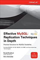 Effective MySQL Replication Techniques in Depth Front Cover