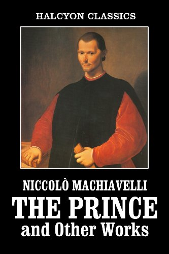 the moral and ethical implications of the statements in the prince a book by niccolo machiavelli Niccolo machiavelli was an italian politician, diplomat, founding father of political science, and author of the preeminent political treatise, the princeborn in florence, italy, machiavelli held many government posts over his lifetime and often took leading roles in important diplomatic missions.