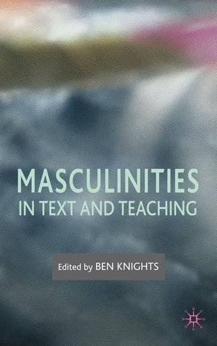 Masculinities in Text and Teaching