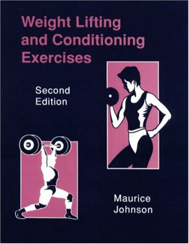 Weight Lifting and Conditioning Exercises