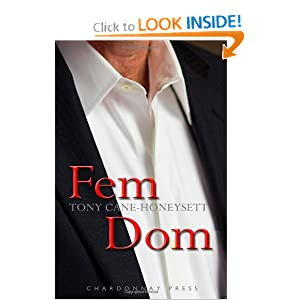Fem Dom: Tony Cane-Honeysett: 9780985847623: Amazon.com: Books