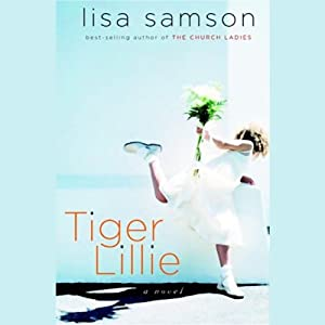 Tiger Lillie | [Lisa Samson]