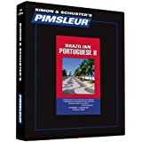 Pimsleur Portuguese (Brazilian) Level 2 CD: Learn to Speak and Understand Brazilian Portuguese with Pimsleur Language Programs