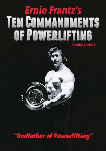 Ernie Frantz's Ten Commandments of Powerlifting Second Edition [Frantz, Ernie] (Tapa Dura)