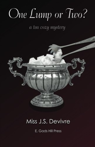 One Lump or Two (The Tea Cozy Mysteries) (Volume 1) by Miss J. S. Devivre (2016-01-13)
