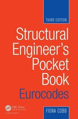 [(Structural Engineer's Pocket Book: Eurocodes)] [Author: Fiona Cobb] published on (March, 2015), by Fiona Cobb